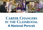 Career Changers in the Classroom: A National Portrait